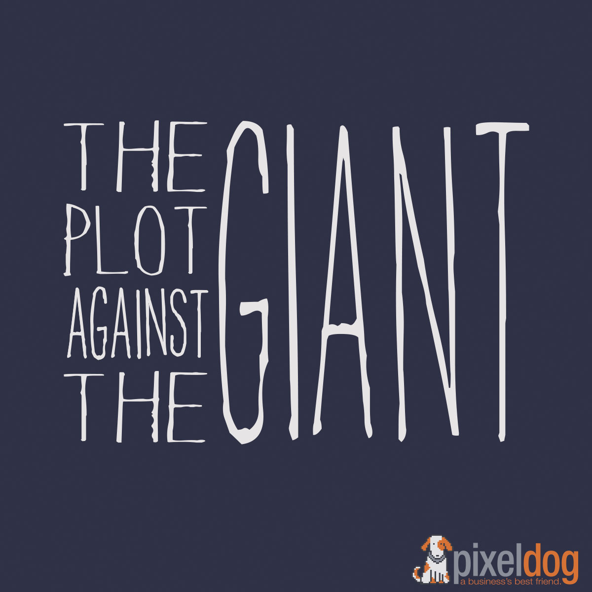 The Plot Against The Giant (Music Group)